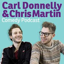 Carl Donnelly & Chris Martin's Podcast